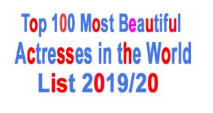 Top 100 Most Beautiful Actresses in the World