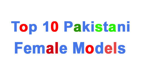 Top Best Pakistani Models